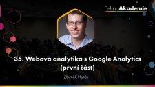 35 - Webová analytika s Google Analytics (1. část)