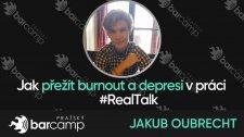 Jak přežít burnout a depresi v práci #RealTalk