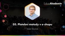05 - Platební metody v e-shopu