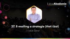 27 - E-mailing a strategie (3. část)