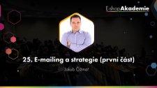 25 - E-mailing a strategie (1. část)
