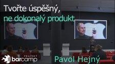 Tvořte úspěšný, ne dokonalý produkt