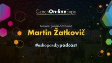 E04 - Martin Žatkovič - rozhovor s garantem SEO Summitu na #COE2020