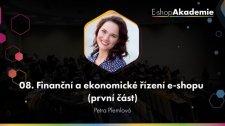 08 - Finanční a ekonomické řízení e-shopu (1. část)