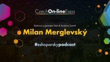 E06 - Milan Merglevský - rozhovor s garantem Data & Analytics Summitu na #COE2020